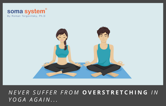 Never Suffer From Overstretching in Yoga Again
