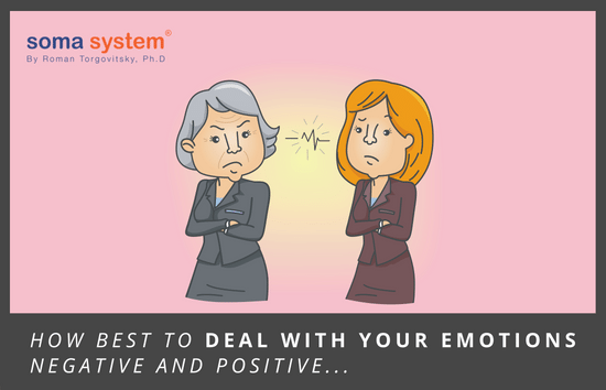 How best to deal with your emotions – negative and positive
